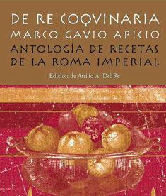 Una reedición de la obra de Marcus Gavius Apicius